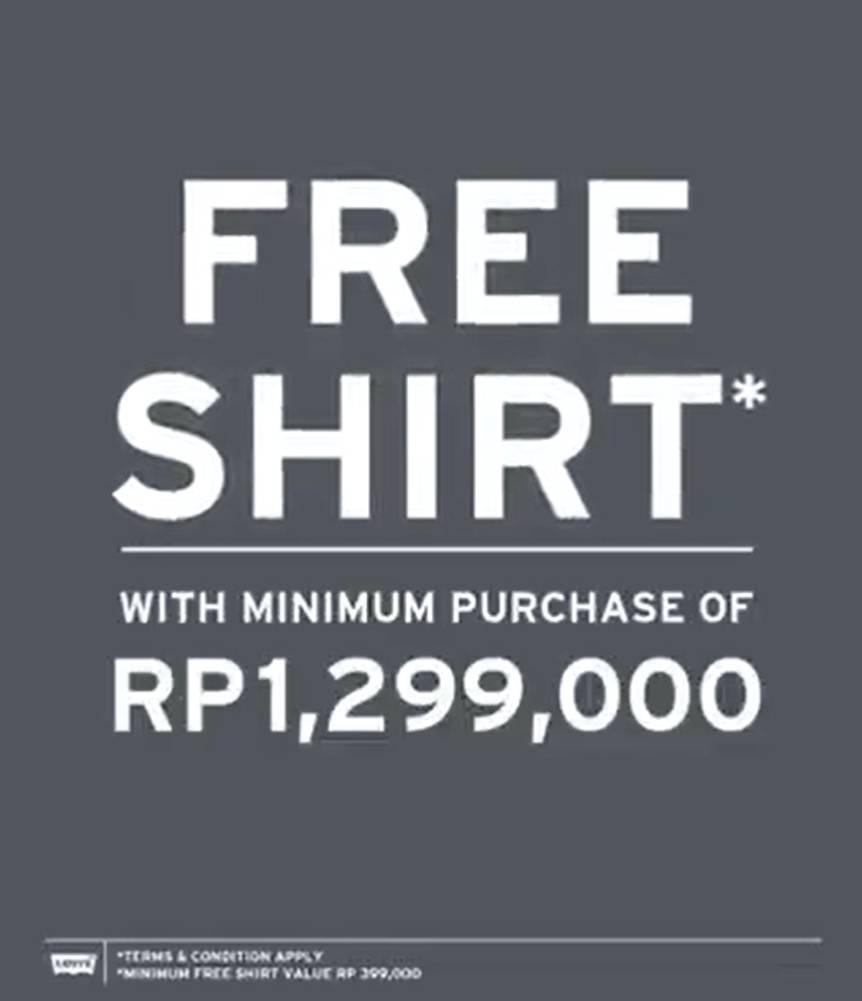 Diskon Levi's Indonesia Promo Free Shirt Minimum Purchase IDR 1.299.000