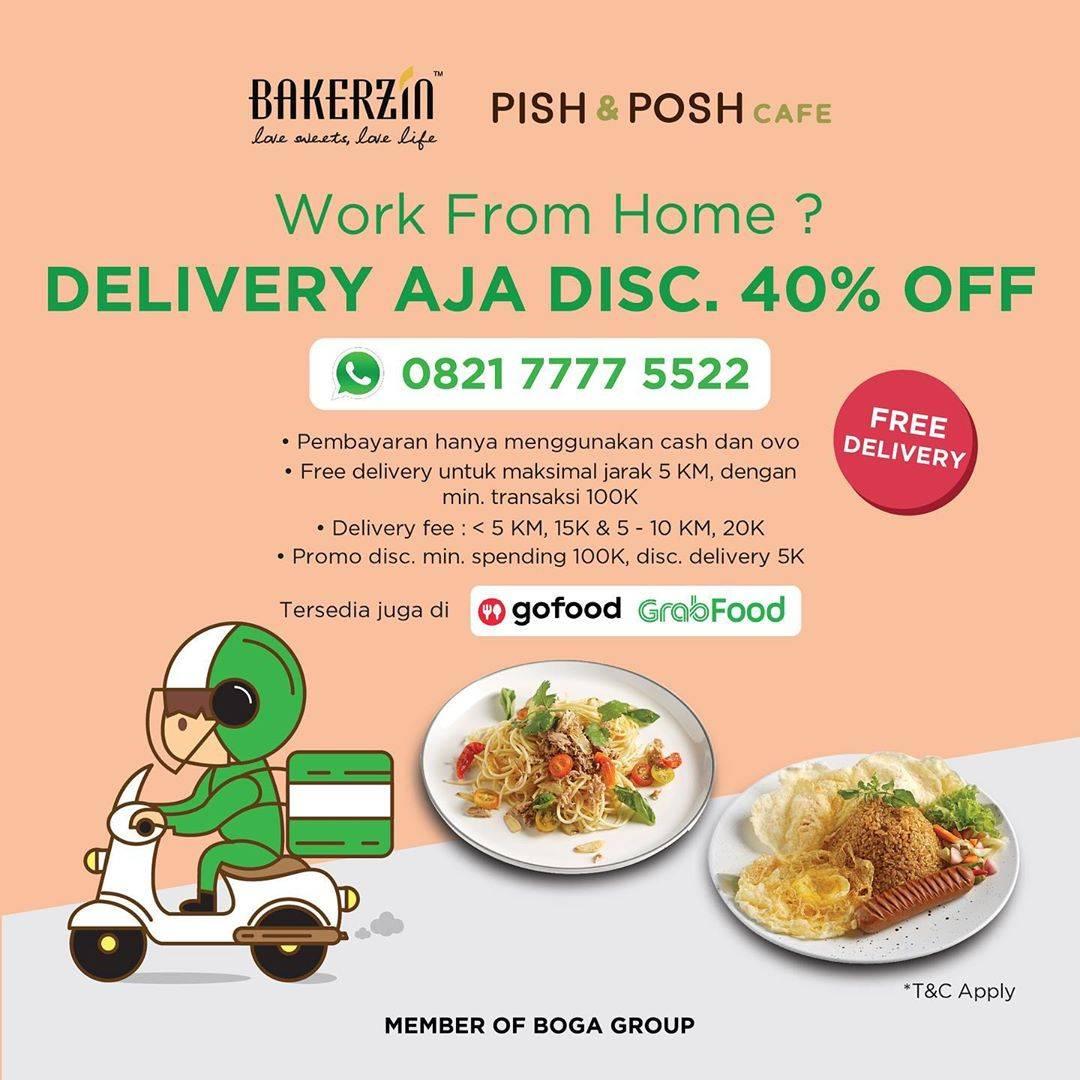 Diskon Bakerzin dan Pish & Posh Cafe Promo Diskon sampai 40% order via whatsapp