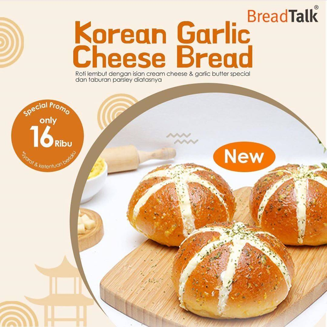 Diskon Breadtalk Promo Korean Garlic Cheese Bread