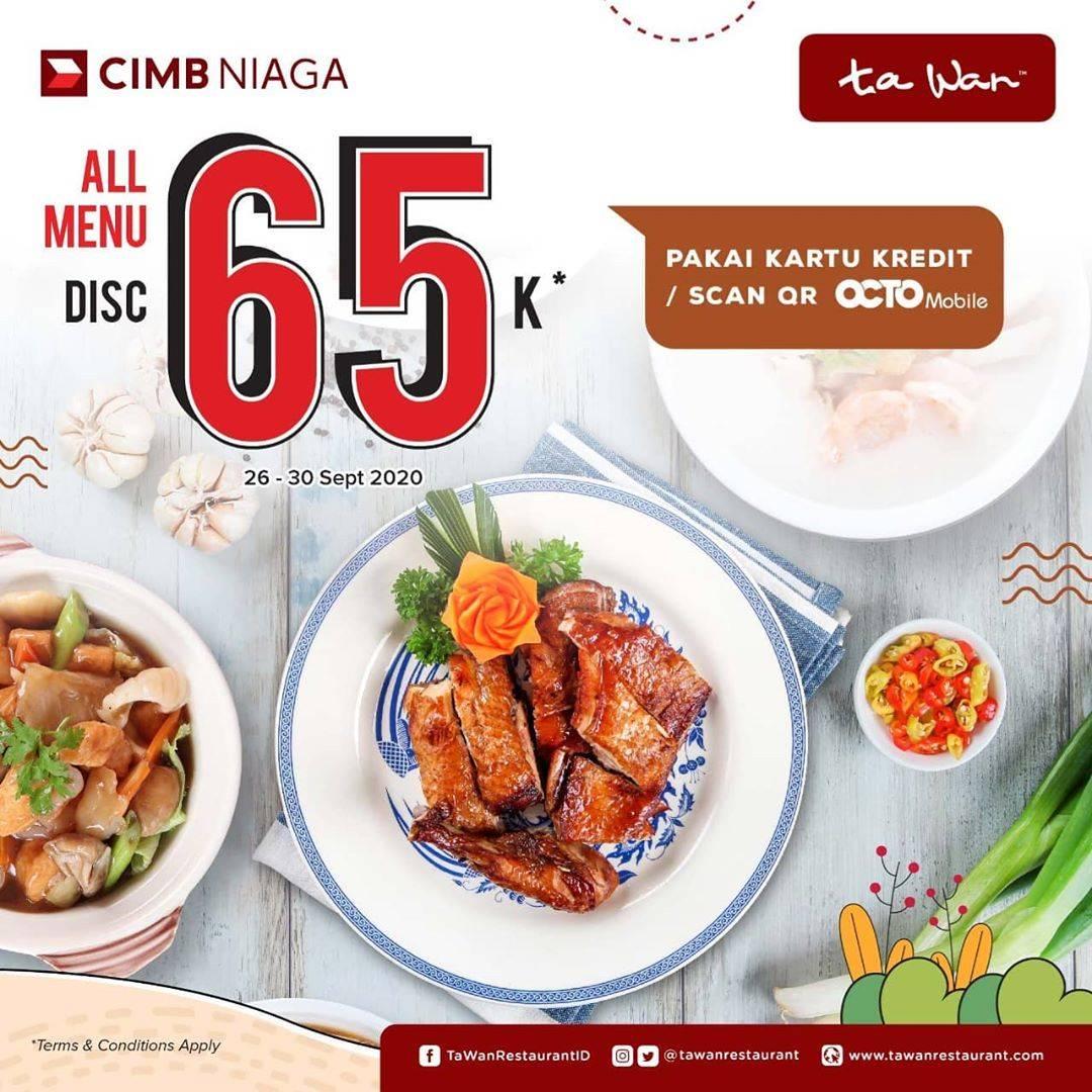 Diskon Ta Wan Restaurant Diskon Rp. 65.000 Dari CIMB Niaga