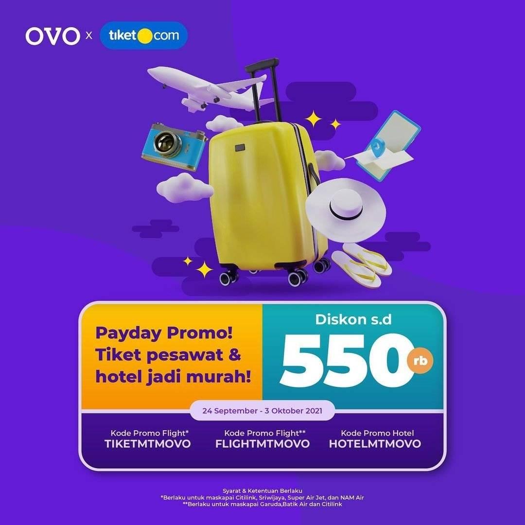 Diskon Tiket.com Promo Payday Diskon s/d Rp 550K dengan OVO